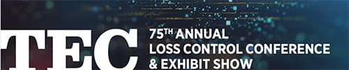 TEC Loss Control Conference and Exhibit Show